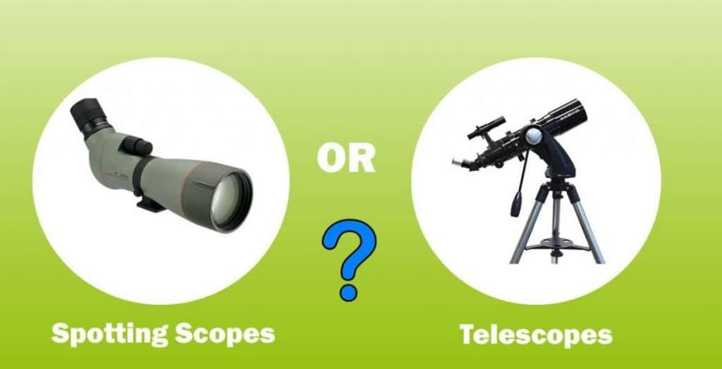 Telescope vs Spotting Scope