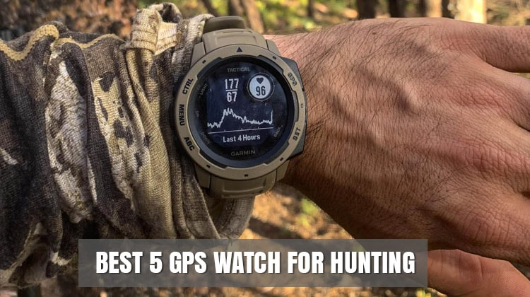 Best 5 GPS Watch for Hunting