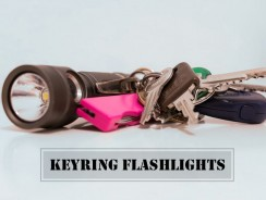 The Best Keychain/Keyring Flashlights